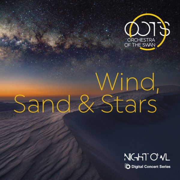 Wind, Sand & Stars Digital Concert