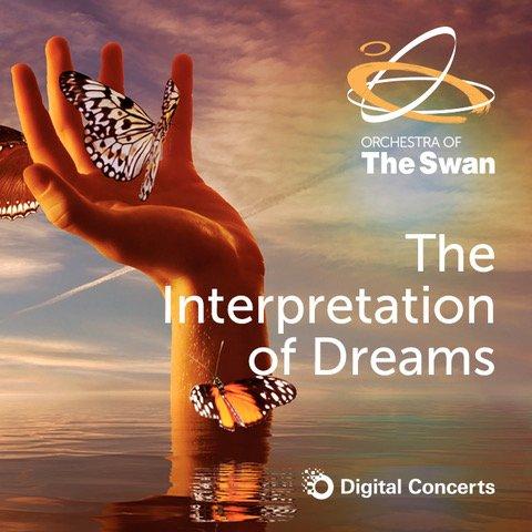The interpretation of dreams digital concert